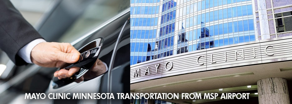 Mayo Clinic Minnesota Car Service from MSP Airport